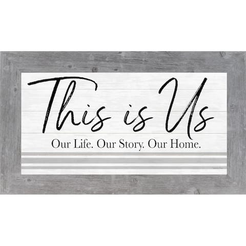 This Is Us Our Life Our Story Our Home Framed Art Picture