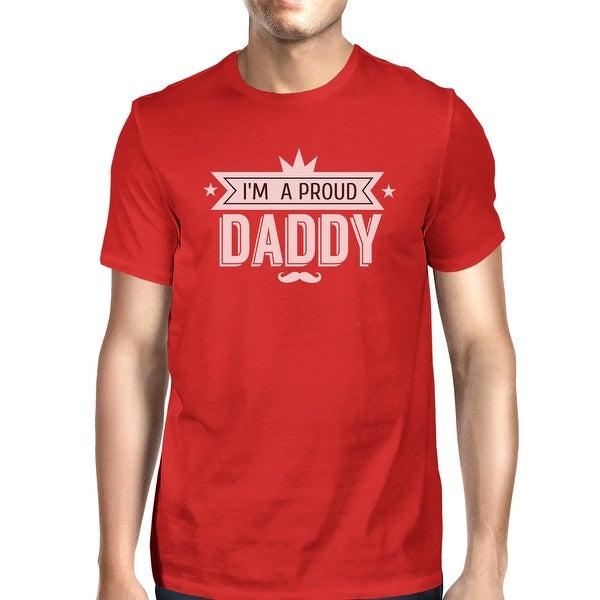 I'm A Proud Daddy Mens Red Cotton Round Neck Unique Design T-Shirt