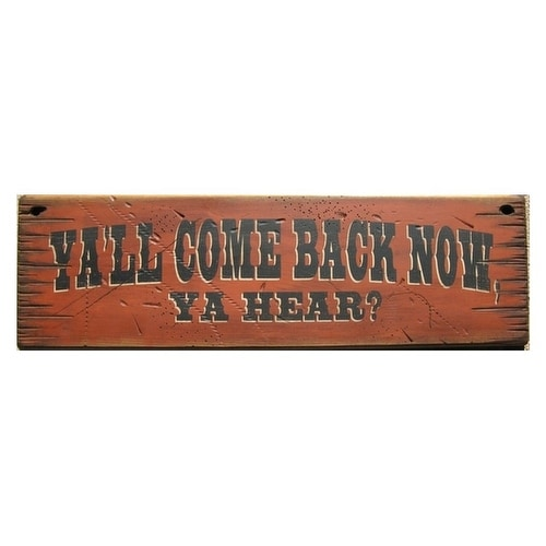 Cowboy Signs Wood Wall Hanging Ya'll Come Back Rusty Red Black