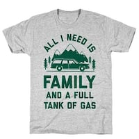 All I Need Is Family and a Full Tank of Gas Athletic Gray Men's Cotton Tee by LookHUMAN