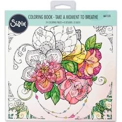 Take A Moment By Katelyn Lizardi - Sizzix Coloring Book