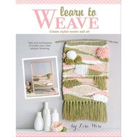 Leisure Arts-Learn To Weave
