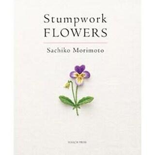 Stumpwork Flowers - Search Press Books