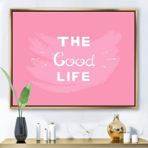 Designart 'The Good Life On Pink' Modern & Contemporary Framed Canvas Wall Art Print