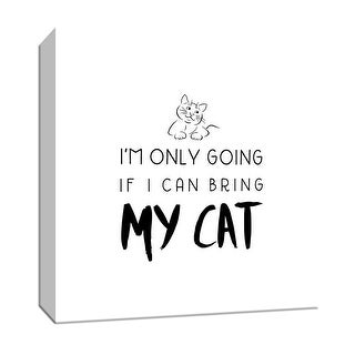 """PTM Images 9-147713  PTM Canvas Collection 12"""" x 12"""" - """"Bring My Cat"""" Giclee Sayings & Quotes Art Print on Canvas"""