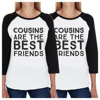 Cousins Best Friends Funny Matching Baseball Shirts For Siblings