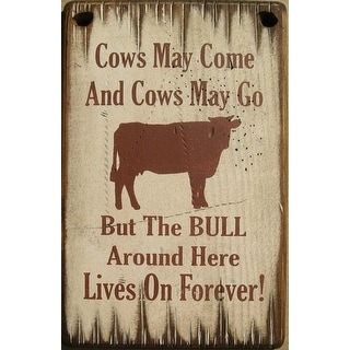 Cowboy Signs Wood Wall Hanging Cows May Come Bull White Brown 8050