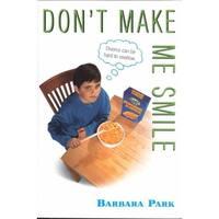 Don't Make Me Smile - Barbara Park
