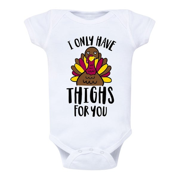 I Only Have Thighs For You - Infant One Piece