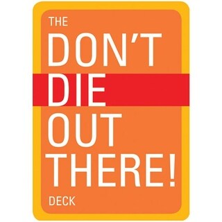 Mountaineers Books The DoNt Die Out There Deck - Van and Dillman