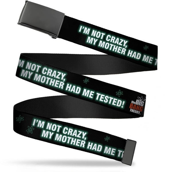 Blank Black Buckle Sheldon Bbt Logo I'M Not Crazy, My Mother Had Me Web Belt