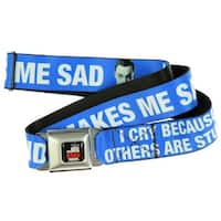 "Big Bang Theory ""I Cry Because Others are Stupid"" Seatbelt Belt-Holds Pants Up"