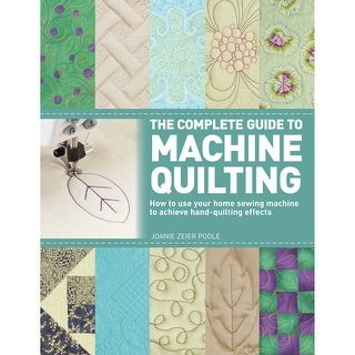 St. Martin's Books-The Complete Guide To Machine Quilting