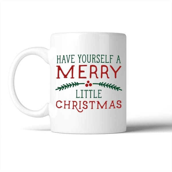 Shop Have Yourself A Merry Little Christmas Mug Christmas Gift Idea ...