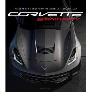 Corvette Stingray - Larry Edsall