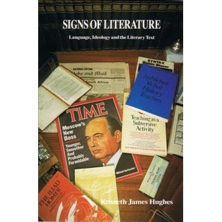 Signs of Literature - Kenneth James Hughes