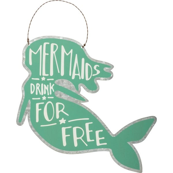 Mermaids Drink for Free Tin Shaped Teal Wall Plaque 10 Inches