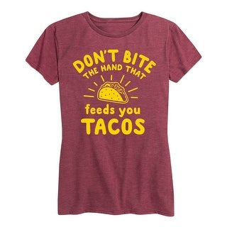 Dont Bite The Hand Tacos - Ladies Short Sleeve Classic Fit Tee