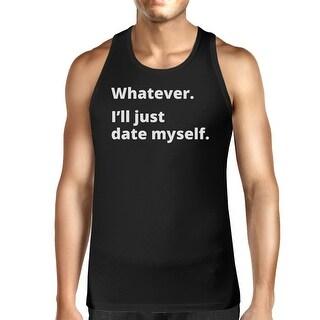 Date Myself Black Sleeveless T Shirt For Men Humorous Design Top