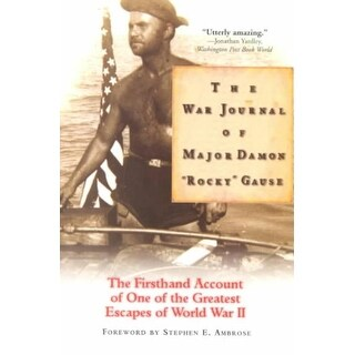 """War Journal of Major Damon """"Rocky"""" Gause - Damon Gause"""