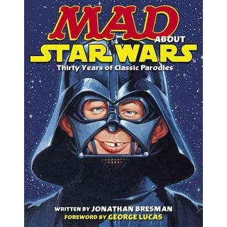 Mad About Star Wars - Jonathan Bresman