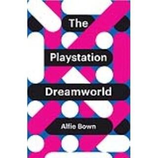 Playstation Dreamworld - Alfie Bown