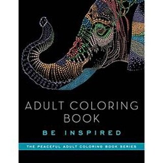Adult Coloring Book: Be Inspired - Skyhorse Publishing