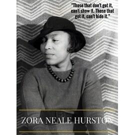Zora Neale Hurston Poster w/ Quote (18x24)