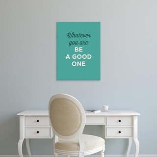 Easy Art Prints GraphINC's 'Be A Good One' Premium Canvas Art