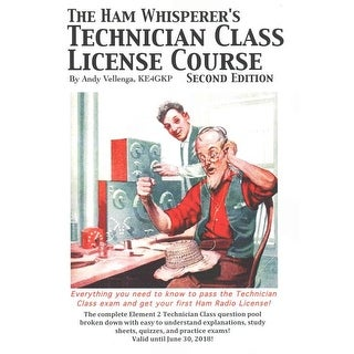 Ham Whisperer's Technician Class License Course - Andy Vellenga