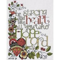"""Heartfelt Be Strong Counted Cross Stitch Kit-8""""X10"""" 14 Count"""