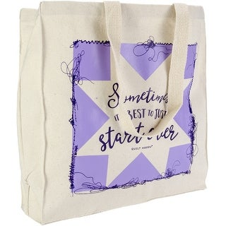 """K1c2 Quilt Happy Tote 14""""X15""""X4""""-Sometimes It's Better To Just Start Over"""