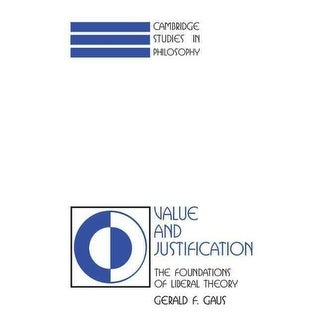 Value and Justification - Gerald F. Gaus