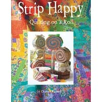 Strip Happy Quilting On A Roll - Design Originals
