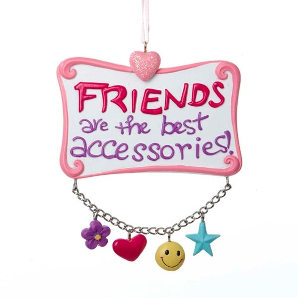 "3.5"" Tween Christmas ""Friends are the Best Accessories"" Ornament - PInk"