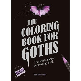 Coloring Book for Goths - Tom Devonald