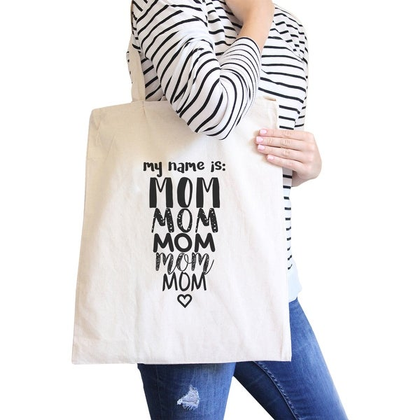 c877b8738 Shop 365 Printing My Name Is Mom Natural Canvas Tote Bag Washable Cute Shoulder  Bag - On Sale - Free Shipping On Orders Over $45 - Overstock - 23073535