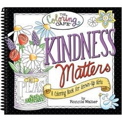 Kindness Matters - The Coloring Cafe' Coloring Book