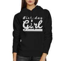Birthday Girl Black Cute Graphic Hoodie Funny Birthday Gift For Her