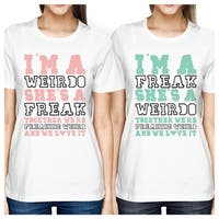 Weirdo Freak BFF Matching Shirts Womens White Cute Gift For Friends