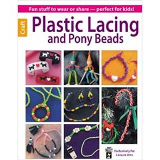 Plastic Lacing And Pony Beads - Leisure Arts