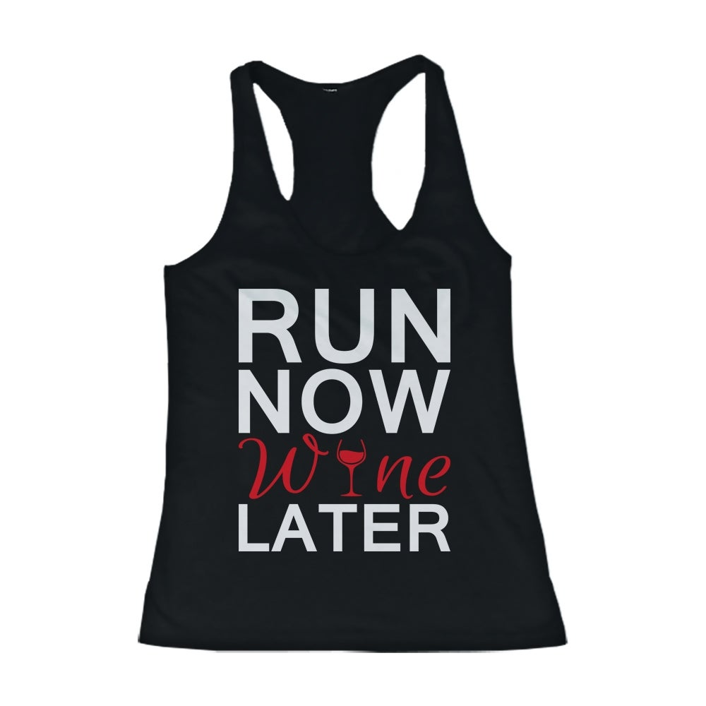 Cute Tank Top - Run Now Wine Later - Cute Gym Clothes Workout Shirts