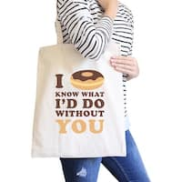 I Doughnut Know Funny Quote Canvas Bag Cute Gift Ideas For Her