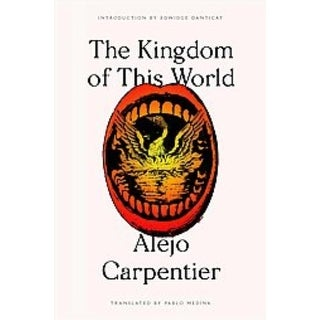Kingdom of This World - Alejo Carpentier
