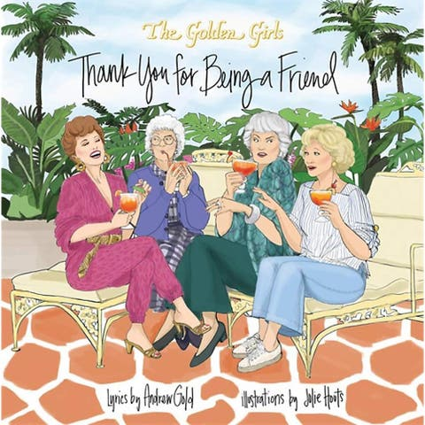 Golden Girls Thank You For Being A Friend Hardcover Picture Book - Blue