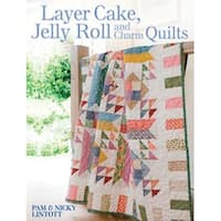 Layer Cake; Jelly Roll And Charm Quilts - David & Charles Books