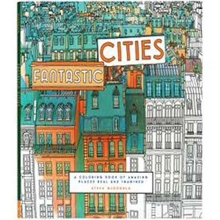 Fantastic Cities Coloring Book - Chronicle Books