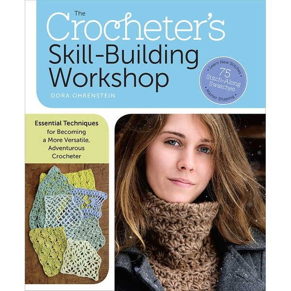Storey Publishing-The Crocheter's Skill-Building Workshop