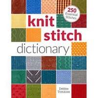 Knit Stitch Dictionary - Interweave Press