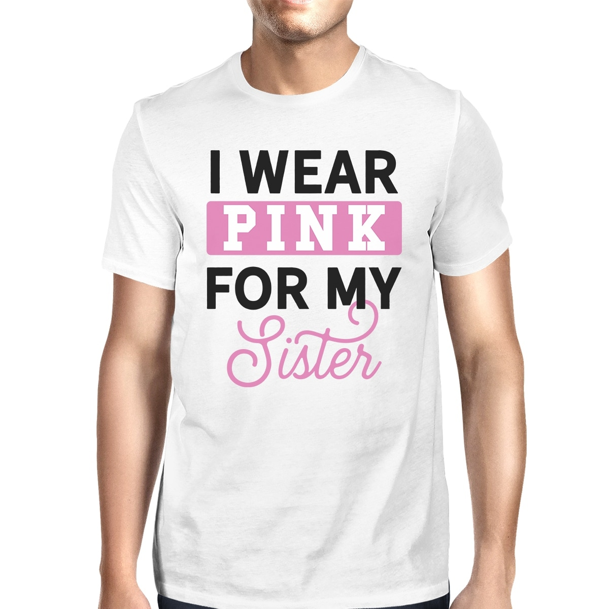 Sister,Friend Men/'s T-shirt Cancer Awareness tee Mom I Wear Pink for My Aunt